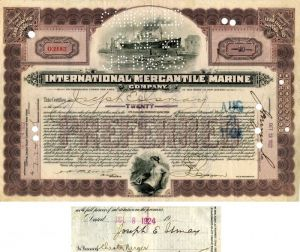 International Mercantile Marine Company issued to and signed by Joseph E. Ismay - Company that Made the Titanic - Stock Certificate