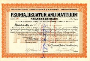 Peoria, Decatur and Mattoon Railroad Company signed by Stuyvesant Fish - Stock Certificate