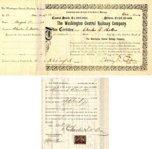 Washington Central Railway Company issued to and signed by Charles S. Mellen and Geo. H. Earl - Stock Certificate