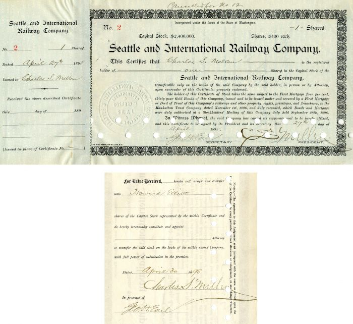 Seattle and International Railway Company Issued to and signed by C.S. Mellen and Geo. H. Earl