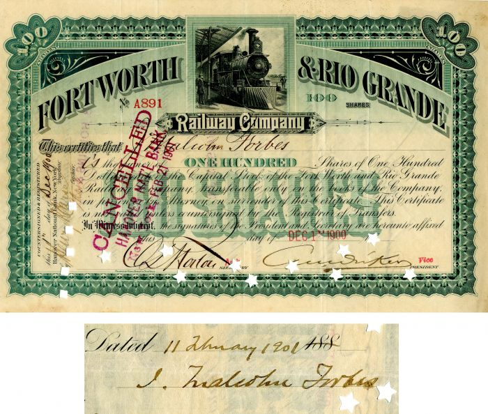 Fort Worth & Rio Grande Railway Company Issued to and Sigend by J. Malcolm Forbes