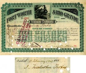 Fort Worth and Rio Grande Railway Company Issued to and Sigend by J. Malcolm Forbes