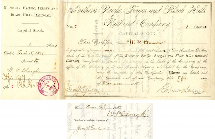 Northern Pacific, Fergus and Black Hills Railroad Company issued to and signed by W. P. Clough and Geo. H. Earl
