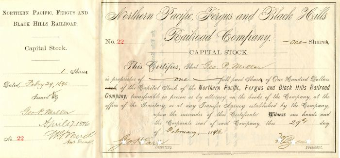 Northern Pacific, Fergus and Black Hills Railroad Company signed by Geo. H. Earl
