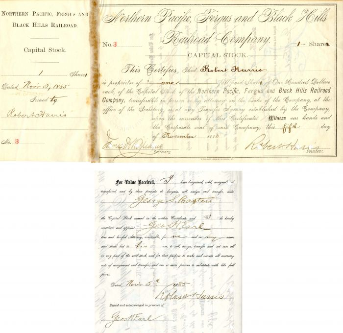 Northern Pacific, Fergus and Black Hills Railroad Company signed by Geo. H. Earl twice and Robert Harris