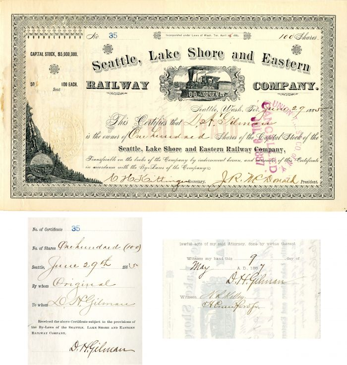 Seattle, Lake Shore and Eastern Railway Company issued to and signed by D.H. Gilman - Stock Certificate