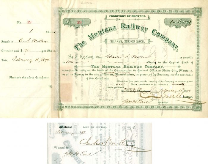 Montana Railway Company Issued to and signed by C.S. Mellen twice
