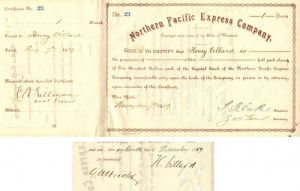 Northern Pacific Express Company Issued to and signed by Henry Villard, T.F. Oakes and Geo. H. Earl