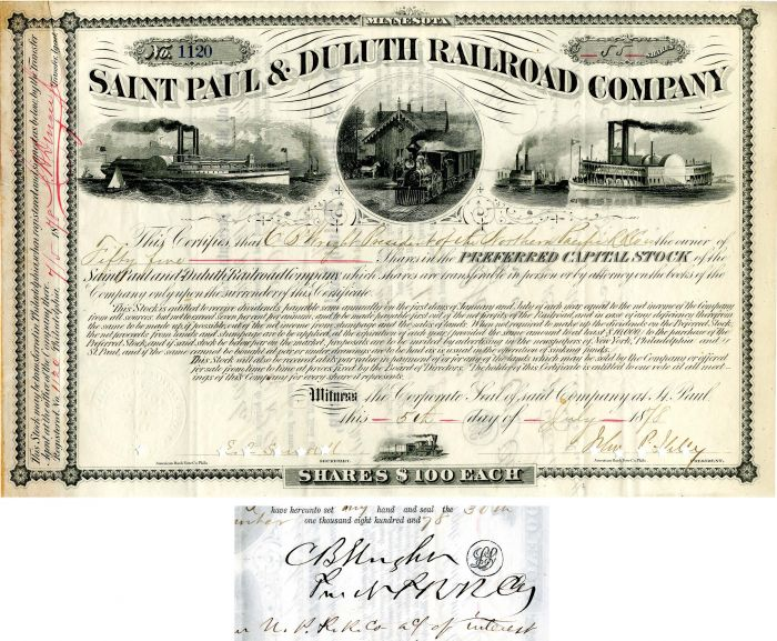 Saint Paul & Duluth Railroad Company Issued to C.B. Wright President of the Northern Pacific RR Co.