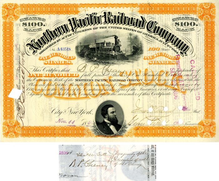 Northern Pacific Railroad Company issued to B.P. Cheney and signed by his son