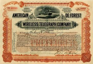 American DeForest Wireless Telegraph Company signed by Lee de Forest. - SOLD