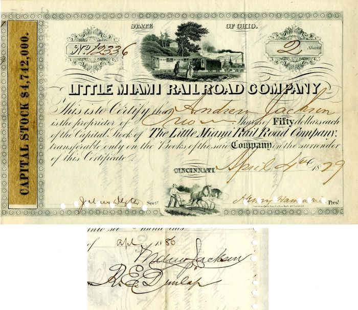Little Miami Railroad Company issued to and signed by Andrew Jackson - Stock Certificate