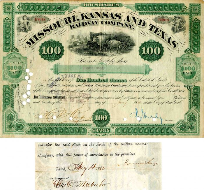 Missouri, Kansas and Texas Railway Company Signed by Russell Sage and Jay Gould - Stock Certificate