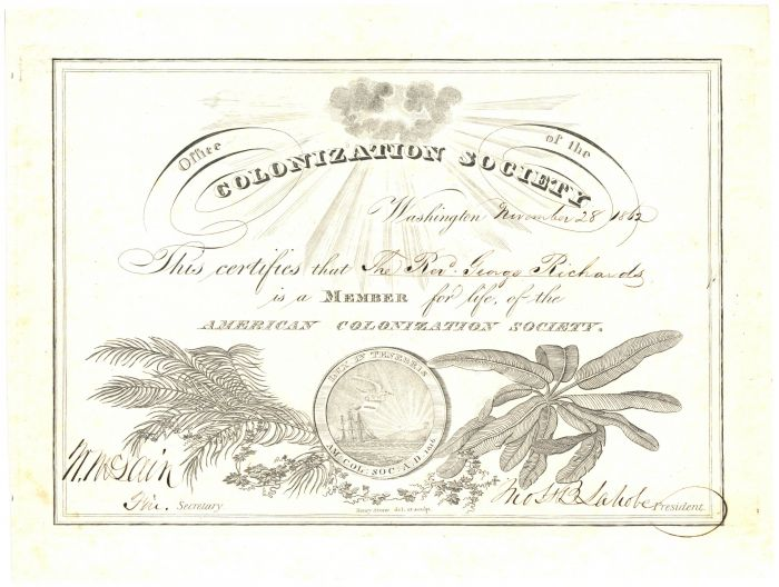 American Colonization Society Certificate dated 1862 - By 1867, This Society sent back 13,000 Emigrants back to Africa