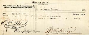Delaware, Lackawanna and Western Rail Road Company signed by Wm. E. Dodge