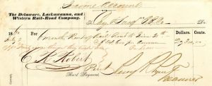 Delaware, Lackawanna and Western Rail Road Company signed by Percy R. Pyne