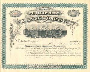 Phillip Best Brewing Company, Milwaukee, Wis. - Stock Certificate
