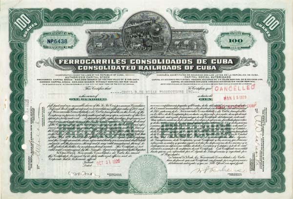Ferrocarriles Consolidados De Cuba - Consolidated Railroads of Cuba issued to Cecil B. De Mille Productions Inc. signed by Cecil B. DeMille