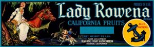 Lady Rowena- Fruit Crate Label