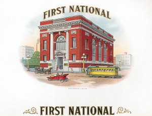 "Cigar Box Label ""First National"""