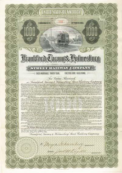 Frankford, Tacony & Holmesburg Street Railway Company - $1,000 - Bond