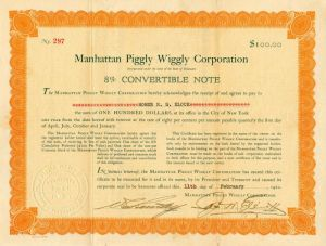 Manhattan Piggly Wiggly Corporation - $100