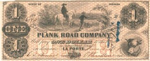 LaPorte & Plymouth Plank Road Company - SOLD