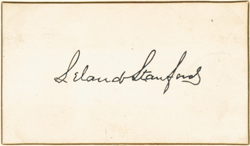 Leland Stanford - Autographed Card