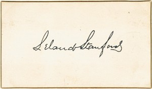 Leland Stanford - Autographed Card - SOLD