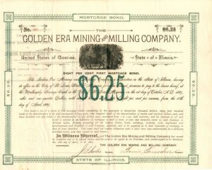 Golden Era Mining and Milling Company - $6.25
