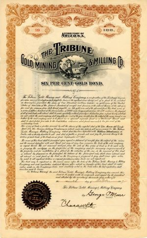 Tribune Gold Mining and Milling Co. - $100 Bond
