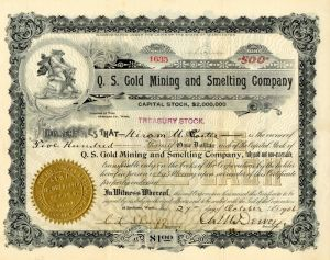 Q. S.  Gold Mining and Smelting Company - Stock Certificate