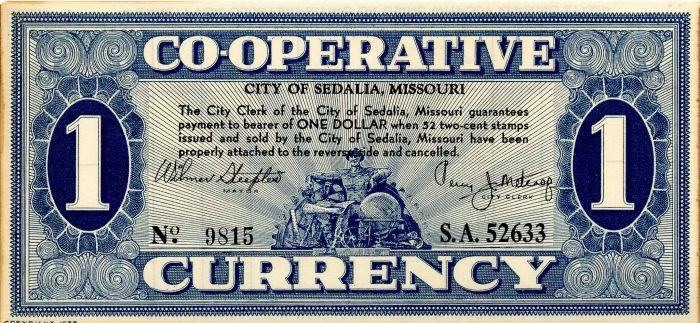 City of Sedalia, Missouri Co-operative Currency - SOLD