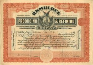 Okmulgee Producing & Refining Company - Stock Certificate