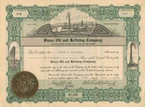 Sioux Oil and Refining Company - Stock Certificate