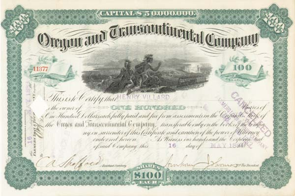 Henry Villard - Oregon and Transcontinental Company - Stock Certificate