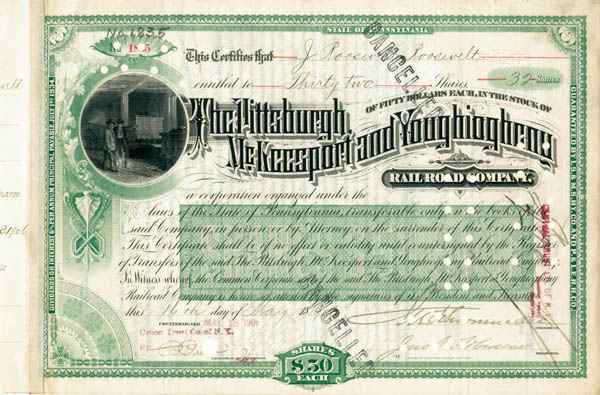 James Roosevelt Roosevelt - Pittsburgh McKeesport and Youghiogheny Railroad - Stock Certificate