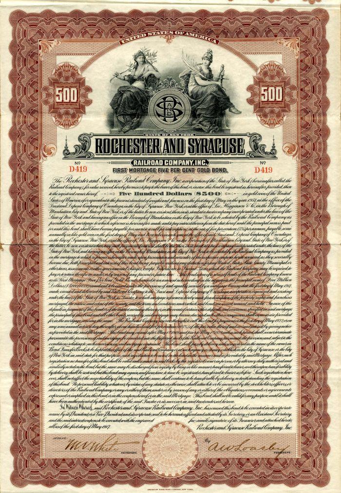 Rochester and Syracuse Railroad Company, Inc. - $500 Bond