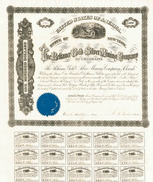 Reliance Gold & Silver Mining Company of Colorado - $100 - Bond