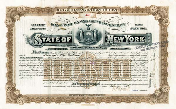 $10,000 State of New York Bond Loan of Canal Improvement issued to and signed by George M. Cohan, Famous Actor, Composer, Playwright, and Producer