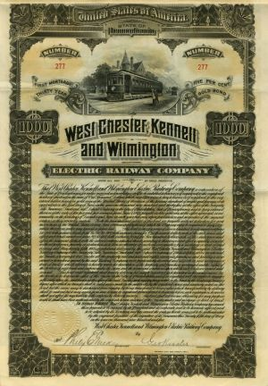 West Chester, Kennett and Wilmington Electric Railway Company - $1000 Bond