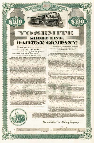 Yosemite Short Line Railway Company - $100 Bond