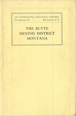 Butte Mining District Montana Guidebook with Maps - SOLD