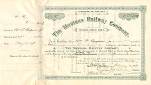 Montana Railway Company signed by C.S. Mellen and Geo. H. Earl