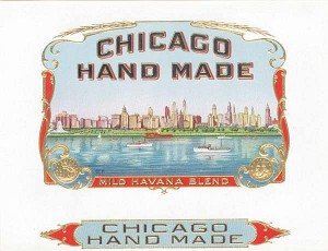 "Cigar Box Label ""Chicago Hand Made"""
