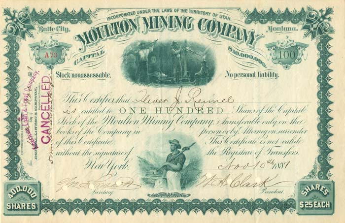 Moulton Mining Company signed by W.A. Clark - Stock