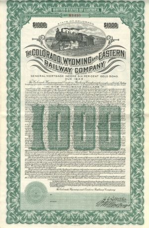 Colorado, Wyoming and Eastern Railway - Bond - SOLD