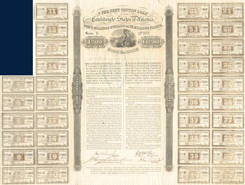 John Slidell - Confederate Cotton Loan - £500 - Bond - SOLD