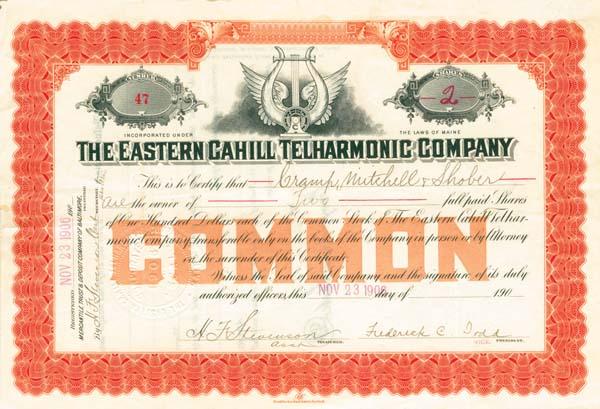 Eastern Cahill Telharmonic Company - SOLD