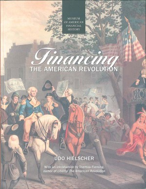 Financing the American Revolution - SOLD